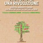Anatomia di una rivoluzione di Giuseppe De Marzo, una mia recensione pubblicata su Il manifesto dell'1 marzo 2013
